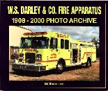 W.S. DARLEY & CO FIRE APPARATUS 1908-2000 PHOTO ARCHIVE