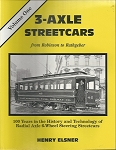 3 AXLE STREETCARS FROM ROBINSON TO RATHGEBER VOL 1