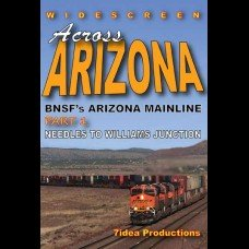 ACROSS ARIZONA: BNSF' ARIZONA MAINLINE PART 1 NEEDLES TO WILLIAMS
