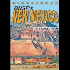 BNSF'S NEW MEXICO MAINLINE: THE GALLUP SUB
