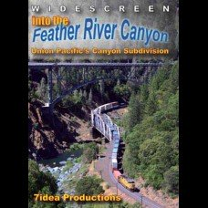 INTO THE FEATHER RIVER CANYON - UNION PACIFIC'S CANYON SUBDIVISION