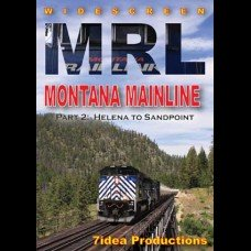 MRL MONTANA MAINLINE PART 2: HELENA TO SANDPOINT