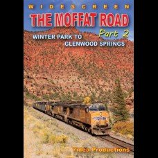 THE MOFFAT ROAD PART 2 - WINTER PARK TO GLENWOOD SPRINGS