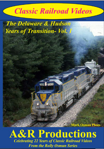 DELAWARE & HUDSON YEARS OF TRANSITION VOL 1
