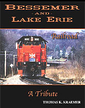 BESSEMER & LAKE ERIE RAILROAD A TRIBUTE