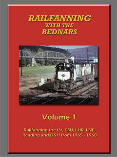 RAILFANNING WITH THE BEDNARS VOLUME 1 1965-1968