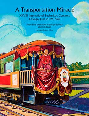 A TRANSPORTATION MIRACLE -28TH INTERNATIONAL EUCHARISTIC CONGRESS S/C