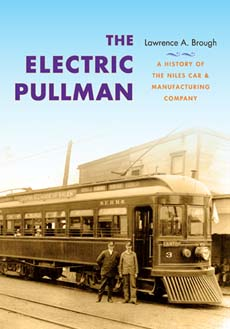 ELECTRIC PULLMAN - HISTORY OF THE NILES CAR & MANUFACTURING CO