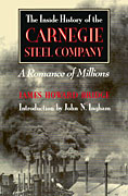 INSIDE HISTORY OF THE CARNEGIE STEEL COMPANY