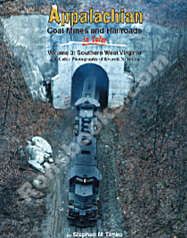 APPALACHIAN COAL MINES & RAILROADS IN COLOR VOL 3 SOUTHERN WEST VIRGINIA