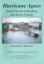 HURRICANE AGNES GREAT FLOODS OF READING AND BERKS COUNTY