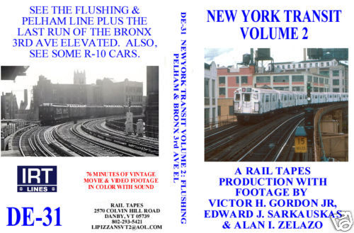 NEW YORK TRANSIT VOL 2 FLUSHING, PELHAM & BRONX 3RD AVE EL