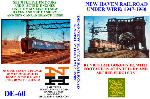 NEW HAVEN RAILROAD UNDER WIRE 1947-1960