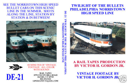 TWILIGHT OF THE BULLETS PHILADELPHIA NORRISTOWN HIGH SPEED LINE