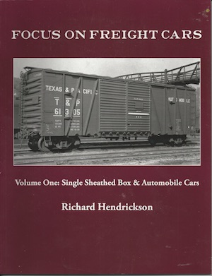 FOCUS ON FREIGHT CARS VOL 1 SINGLE SHEATHED BOX  & AUTOMOBILE CARS