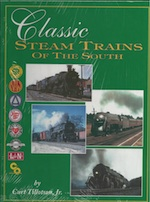 CLASSIC STEAM TRAINS OF THE SOUTH