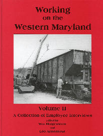 WORKING ON THE WESTERN MARYLAND VOLUME 2