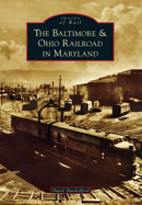 BALTIMORE & OHIO RAILROAD IN MARYLAND