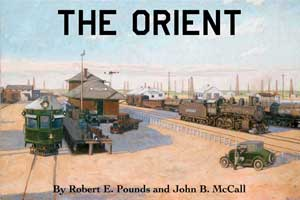 THE ORIENT - KANSAS CITY, MEXICO AND ORIENT RAILWAY