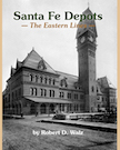 SANTA FE DEPOTS - THE EASTERN LINES