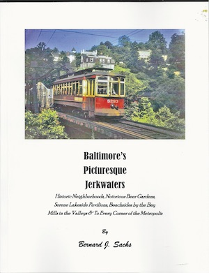 BALTIMORE'S PICTURESQUE JERKWATERS - STREETCARS
