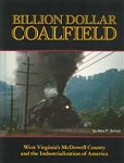 BILLION DOLLAR COALFIELD – WEST VIRGINIA'S MCDOWELL COUNTY