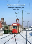 BISPHAM TO FLEETWOOD - BLACKPOOL TRAMWAY SINCE 1960 VOL 3