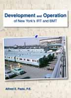 DEVELOPMENT AND OPERATION OF NEW YORK'S IRT AND BMT