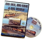 BIG SKY, BIG COAL & BIG TRAINS