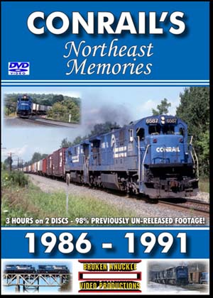 CONRAIL'S NORTHEAST MEMORIES 1986-1991