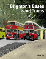BRIGHTON'S BUSES AND TRAMS