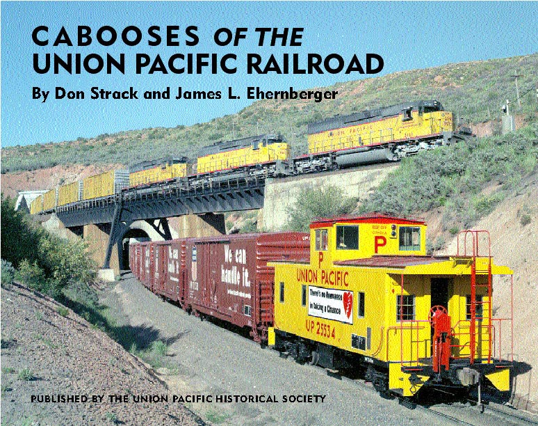 CABOOSES OF THE  UNION PACIFIC RR