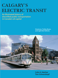 CALGARY'S ELECTRIC TRANSIT