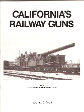 CALIFORNIA RAILWAY GUNS