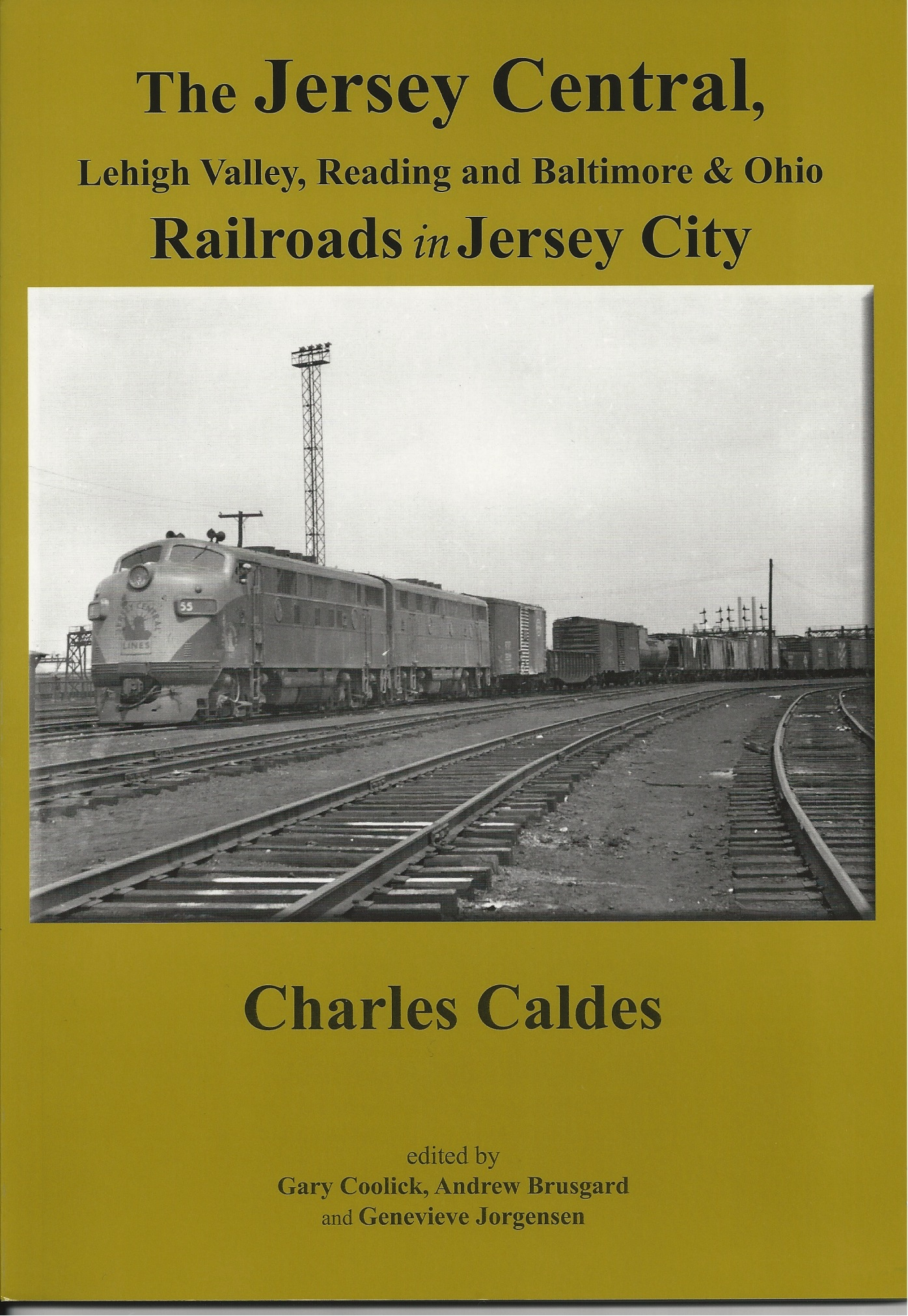 JERSEY CENTRAL, LEHIGH VALLEY, READING & BALTIMORE & OHIO RAILROADS IN JERSEY CITY