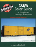 C&NW COLOR GUIDE TO FREIGHT & PASSENGER EQUIPMENT VOL 2 REVENUE FREIGHT CARS