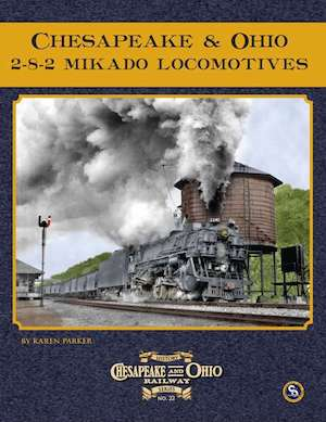 CHESAPEAKE AND OHIO 2-8-2 MIKADO LOCOMOTIVES