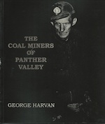 COAL MINERS OF PANTHER VALLEY