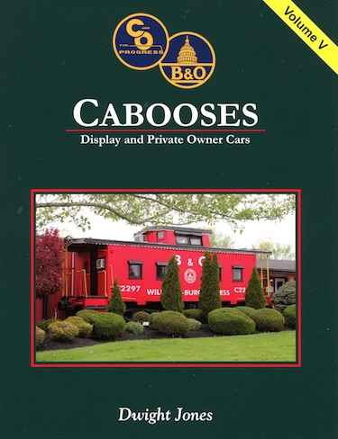 C&O/B&O CABOOSES  VOL 5