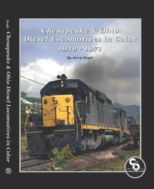 CHESAPEAKE AND OHIO DIESEL LOCOMOTIVES IN COLOR 1949-1971
