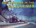 B&O THUNDER IN THE ALLEGHENIES