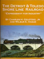 DETROIT & TOLEDO SHORE LINE - EXPRESSWAY FOR INDUSTRY