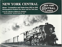 NEW YORK CENTRAL STEAM LOCOMOTIVES AND TRAINS FROM 1933-1943 REVISED EDITION