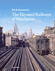 ELEVATED RAILWAYS OF MANHATTAN