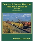 CHICAGO & NORTH WESTERN PENINSULA DIVISON 1940-1996 VOL 1