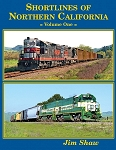 SHORTLINES OF NORTHERN CALIFORNIA VOL 1