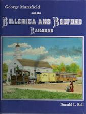 GEORGE MANSFIELD AND THE BILLERICA & BEDFORD RAILROAD