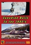 CANADIAN RAILS IN THE 1950'S