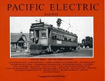 PACIFIC ELECTRIC RAILWAY VOL 3 SOUTHERN DIVISION
