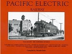 PACIFIC ELECTRIC RAILWAY VOL 1 NORTHERN DIVISION